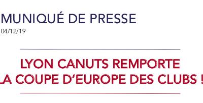 Lyon Canuts remporte la coupe d'Europe des clubs